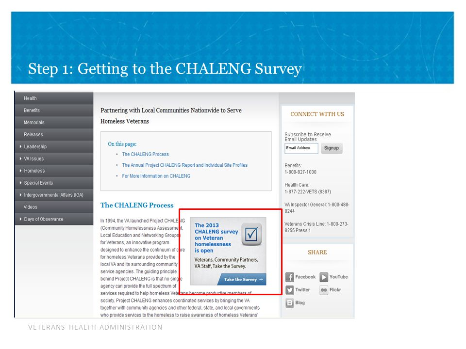 VETERANS HEALTH ADMINISTRATION Step 1: Getting to the CHALENG Survey