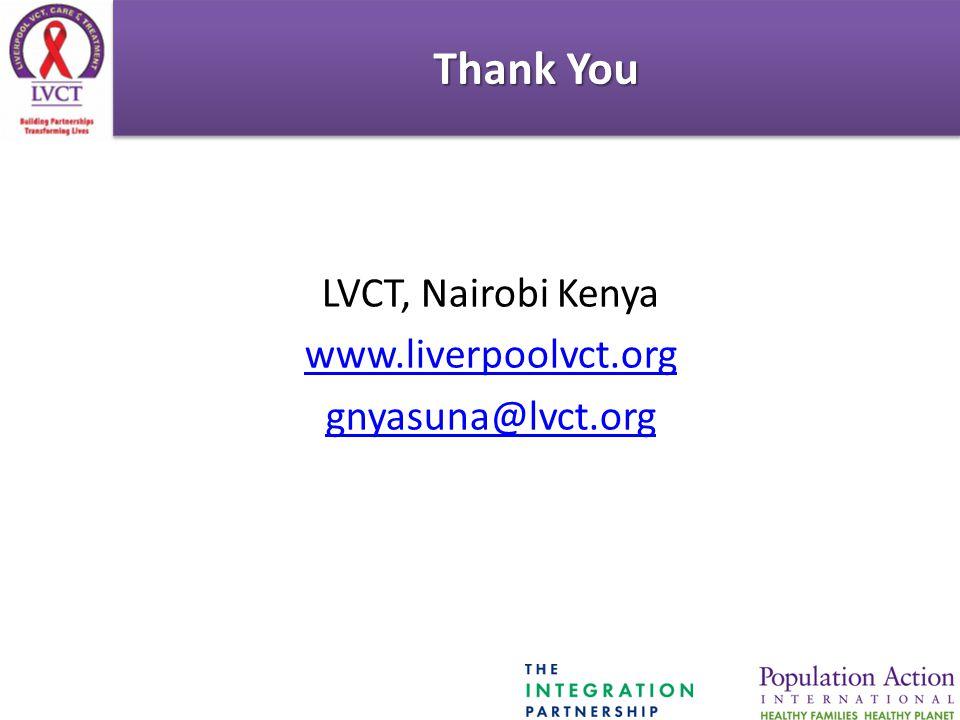 Thank You LVCT, Nairobi Kenya www.liverpoolvct.org gnyasuna@lvct.org