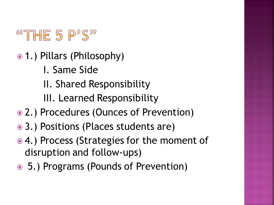  1.) Pillars (Philosophy) I. Same Side II. Shared Responsibility III.