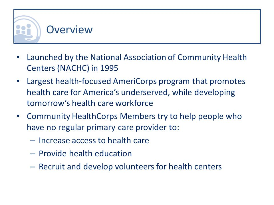 Welcome to Community HealthCorps.What will you do.