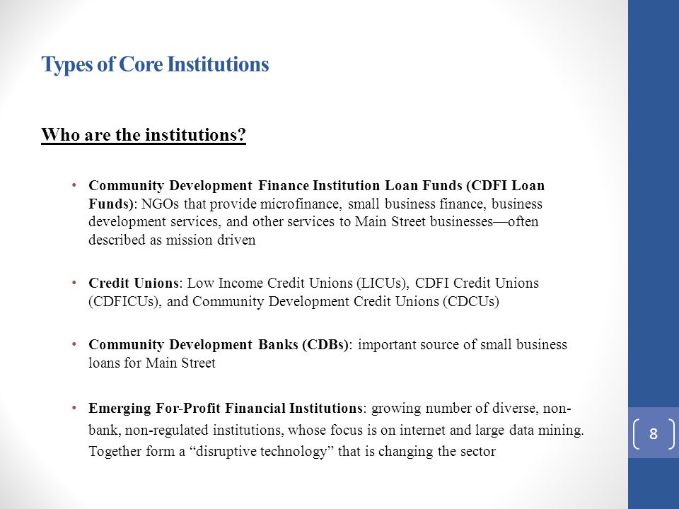 Types of Core Institutions Who are the institutions.