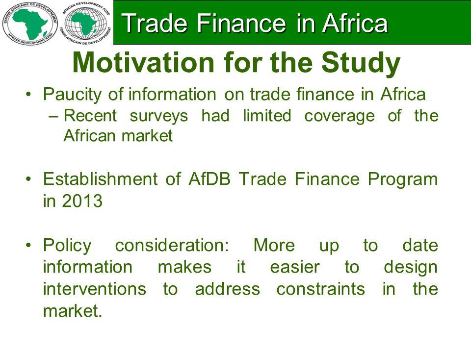 Design & Scope Focus - bank-intermediated trade finance.
