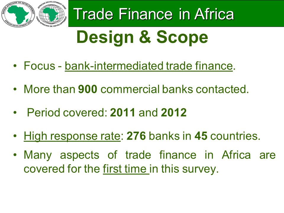 Most Banks in Africa Provide some form of Trade Finance Trade Finance in Africa Trade Finance in Africa