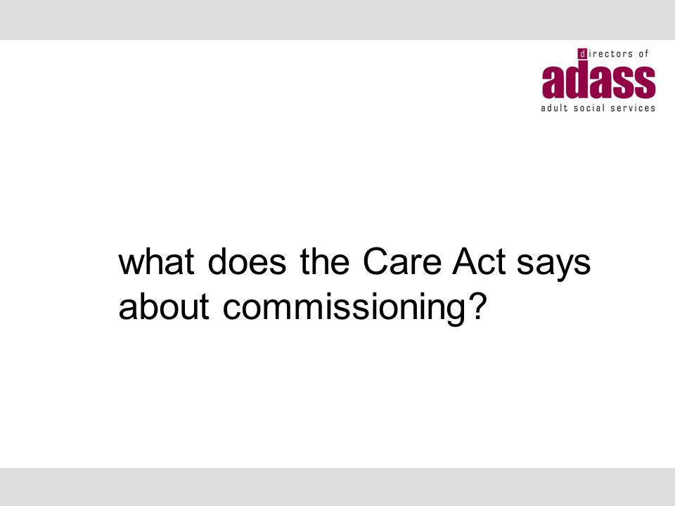 what does the Care Act says about commissioning?