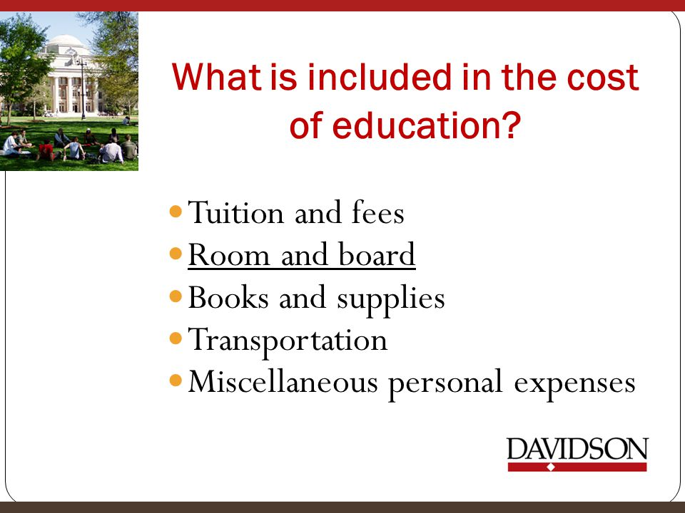 What is included in the cost of education.