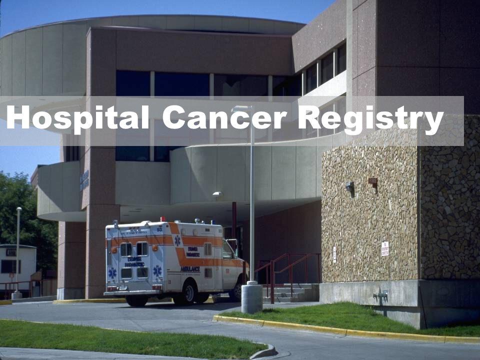 Hospital Cancer Registry