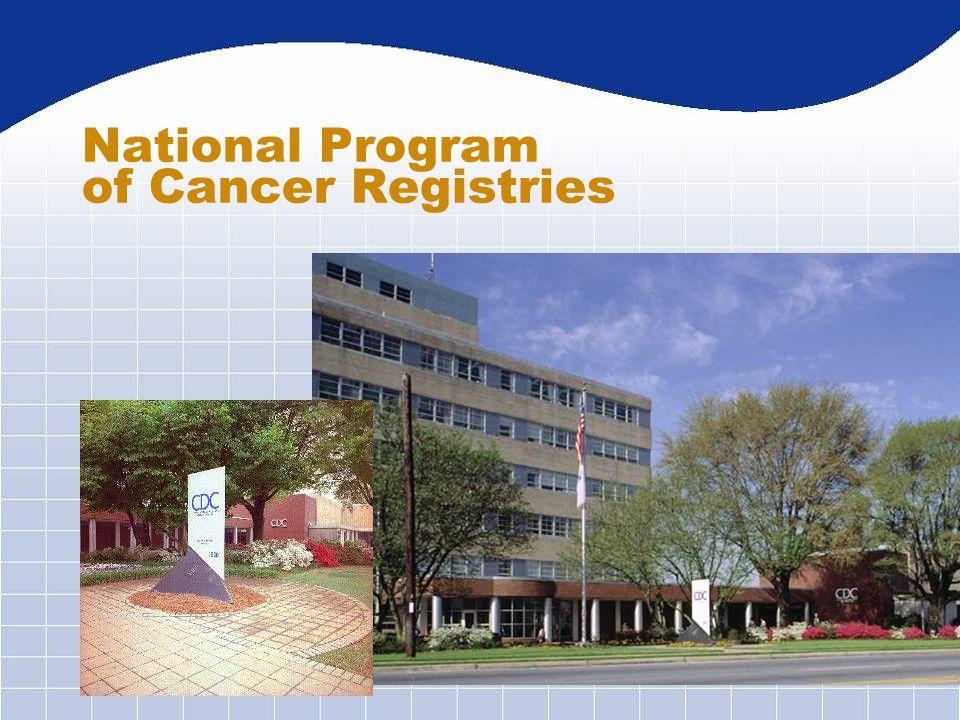 National Program of Cancer Registries