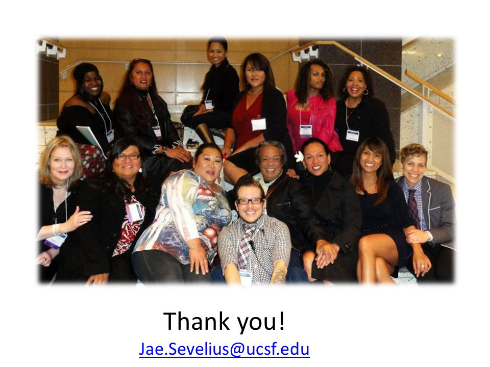 Thank you! Jae.Sevelius@ucsf.edu