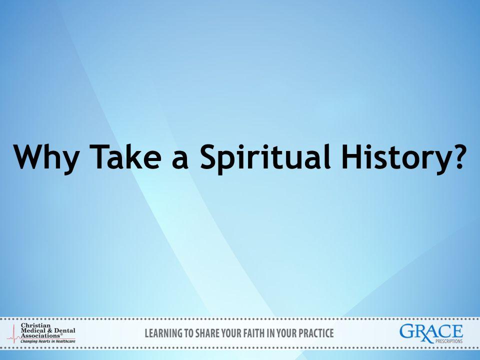 Why Take a Spiritual History?