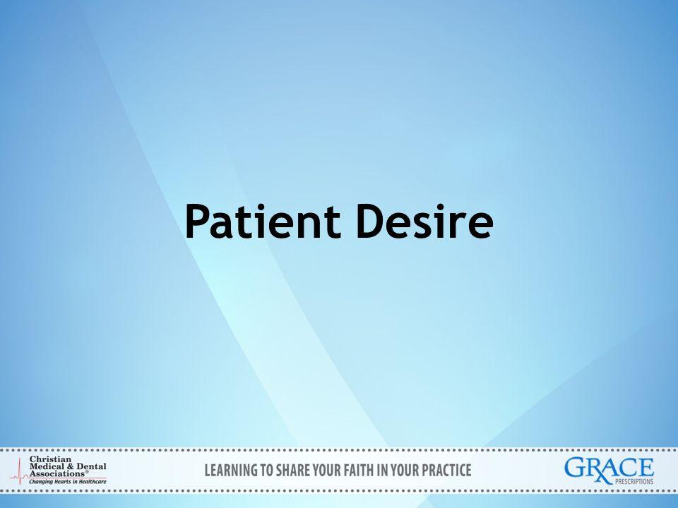 Patient Desire