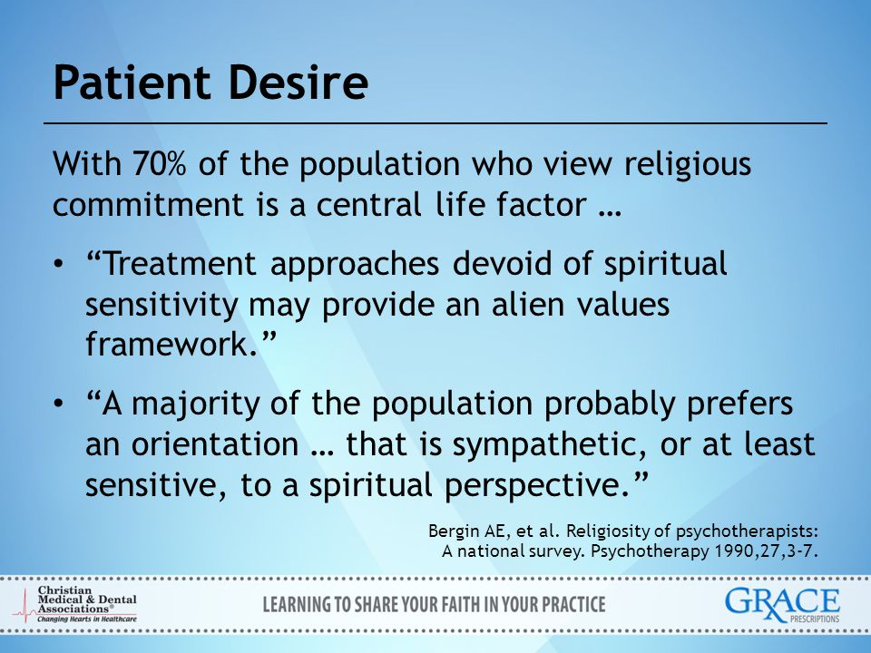 """With 70% of the population who view religious commitment is a central life factor … """"Treatment approaches devoid of spiritual sensitivity may provide"""