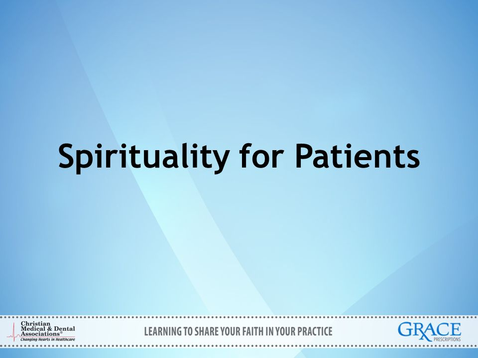 Invite Invite (the patient to discuss spiritual needs): – Do you feel that your spiritual health is affecting your physical health.