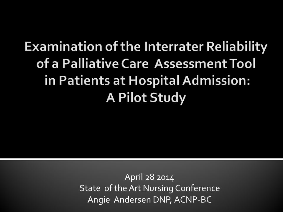  Based on the study findings, it is realistic and suitable for nurses to administer and score the CAPC criteria at hospital admission  Implementation of an established instrument will provide the structure and process needed to ensure consistent and timely identification of patients at risk for having unmet palliative care needs