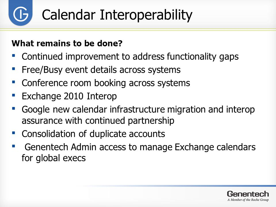 Calendar Interoperability What remains to be done.