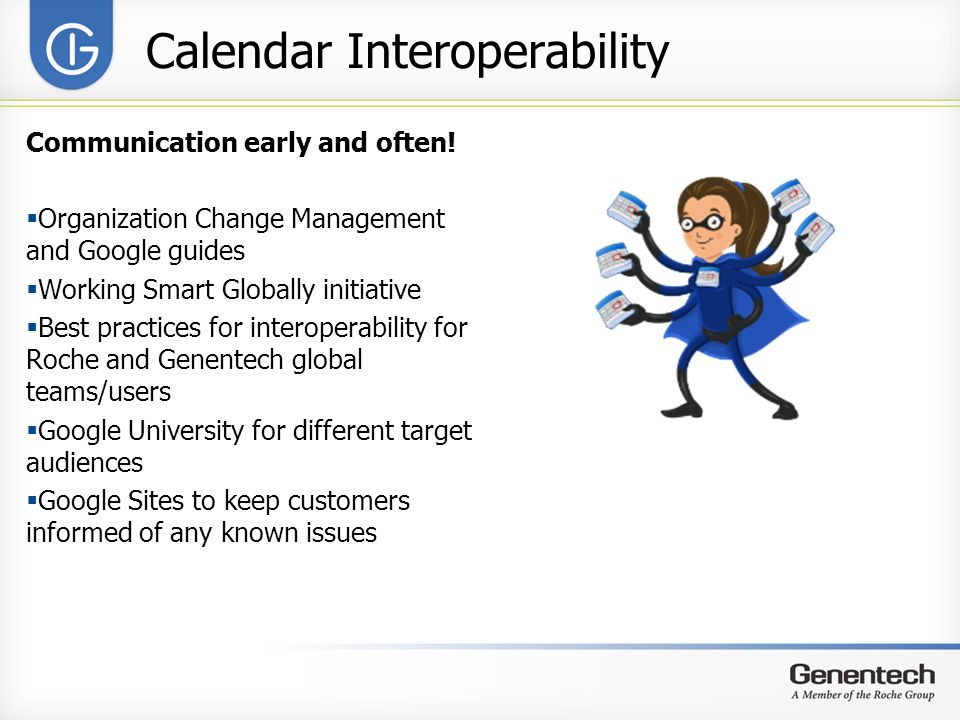 Calendar Interoperability Communication early and often.