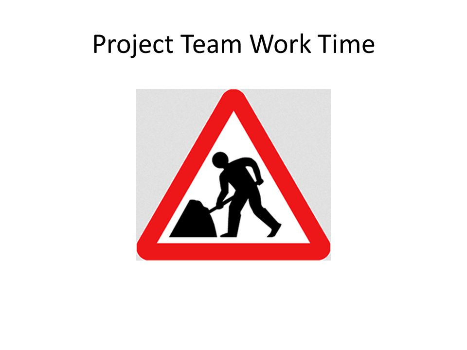Project Team Work Time