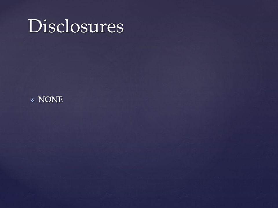  NONE Disclosures