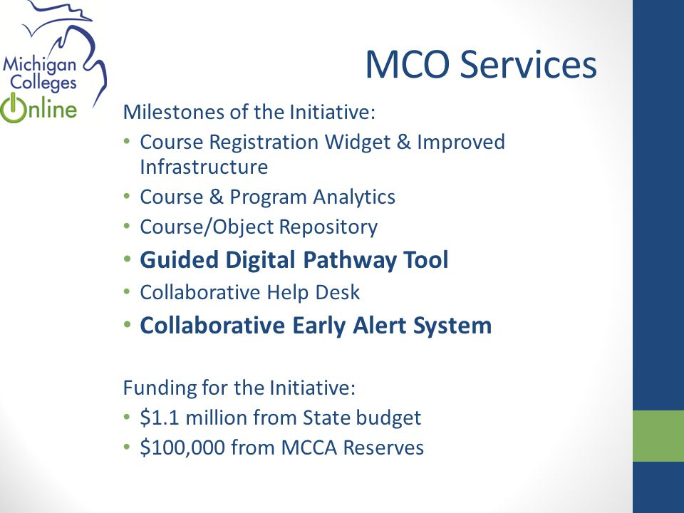 MCO Services Guided Digital Pathway Tool – An integrated career planning and advising tool (IPAS) that enables a student to develop a personalized map for an academic path, skills path and experience path – and get feedback and guidance from student support services.