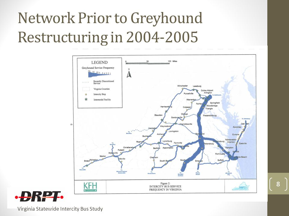 Virginia Statewide Intercity Bus Study Network Prior to Greyhound Restructuring in 2004-2005 8
