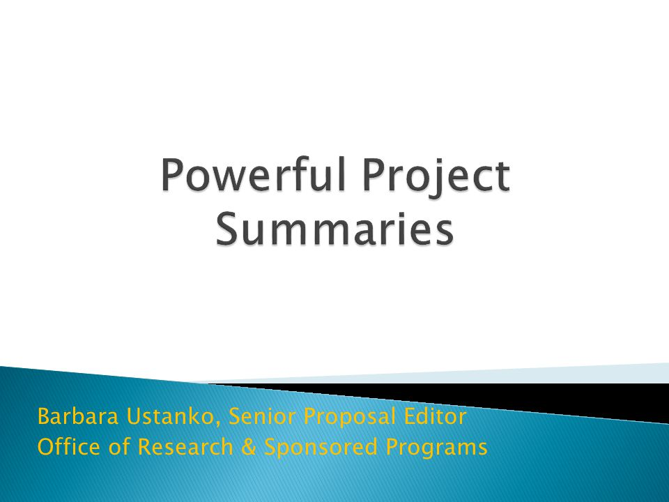 Barbara Ustanko, Senior Proposal Editor Office of Research & Sponsored Programs