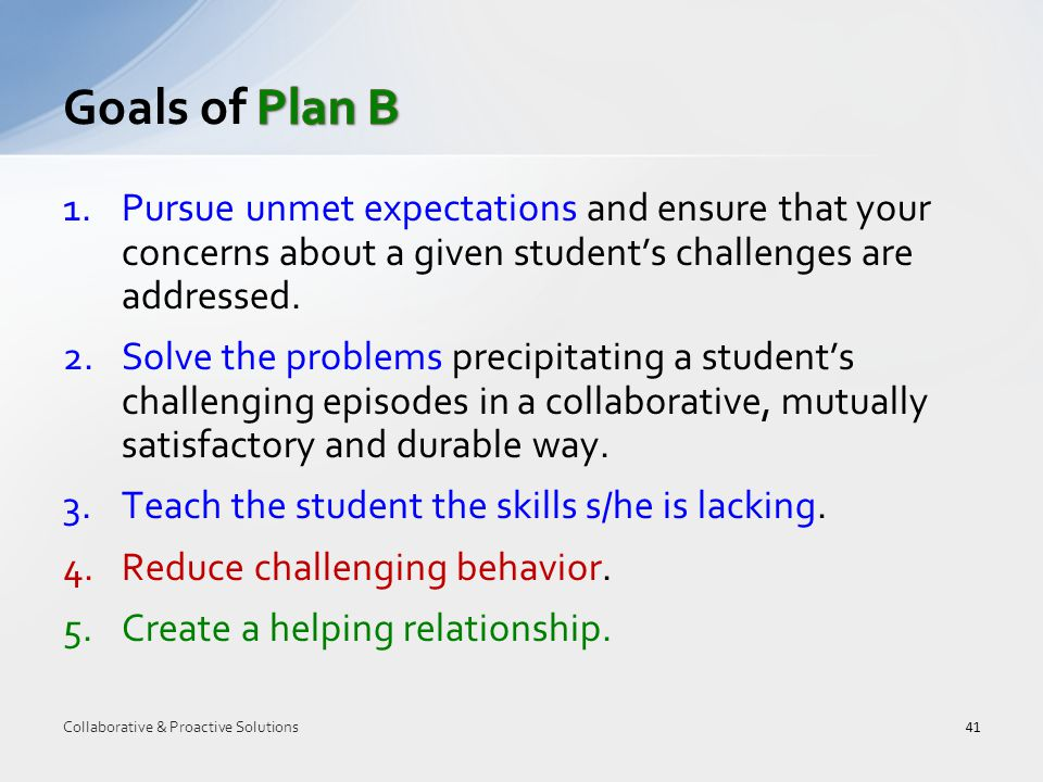 1.Pursue unmet expectations and ensure that your concerns about a given student's challenges are addressed.