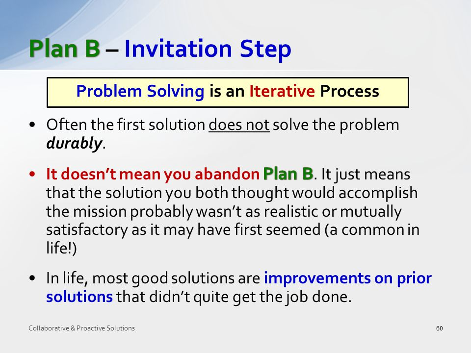 60 Problem Solving is an Iterative Process Collaborative & Proactive Solutions