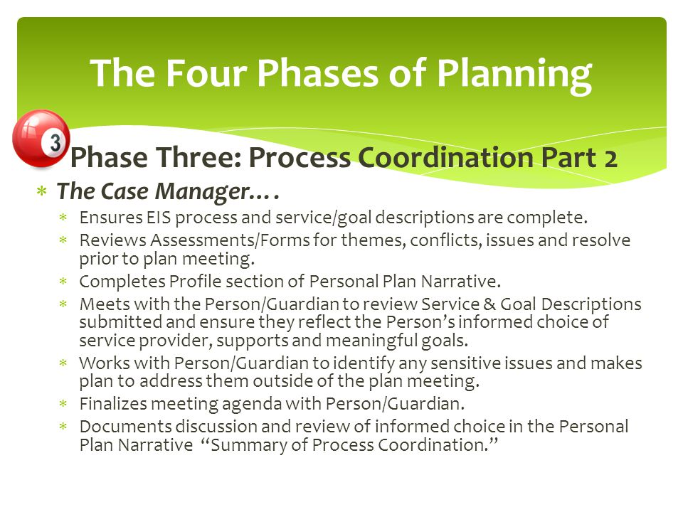 Phase Three: Process Coordination Part 2  The Case Manager….