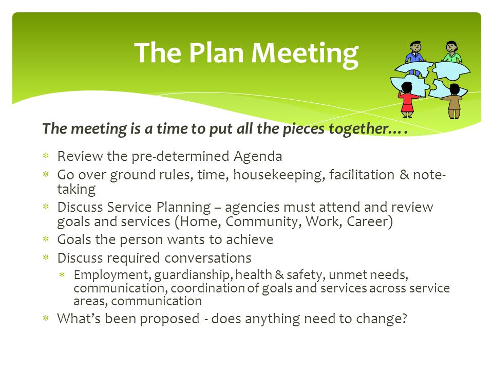 The meeting is a time to put all the pieces together….