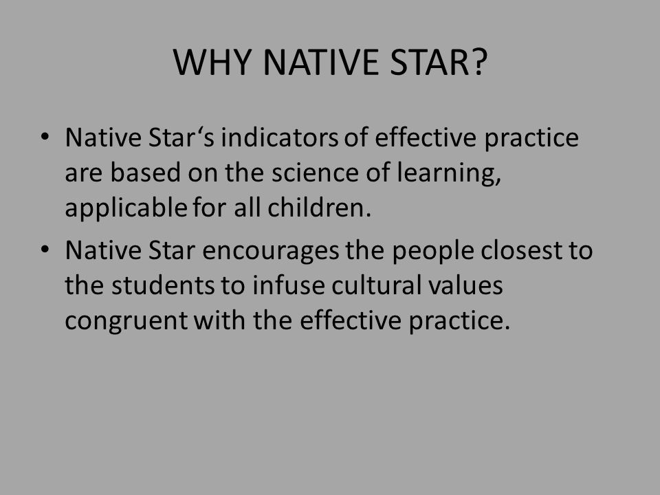 WHY NATIVE STAR.
