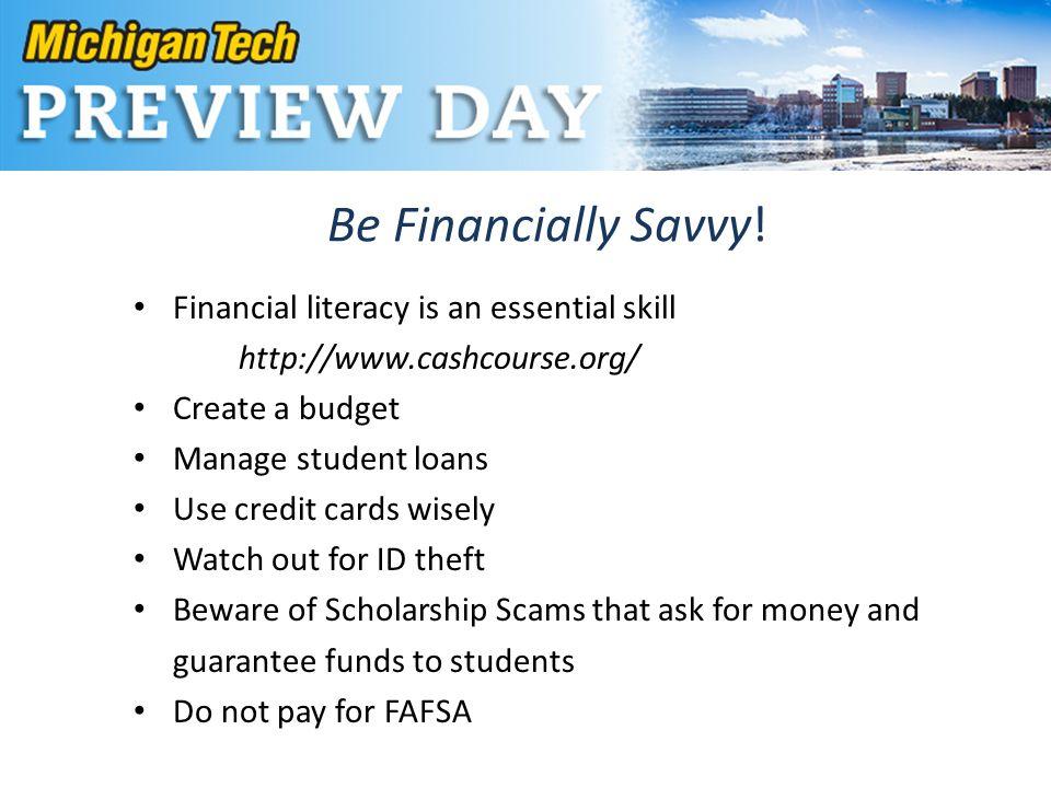 Be Financially Savvy.
