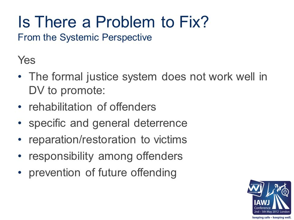 Overcoming Barriers and Creating Access to Justice in DV Cases, con't Result changed role of judicial officer in DV cases move from traditional/passive/reactive judging to non-traditional/inter-active/ proactive judging with judicial officers as active problem-solvers changed role of legal counsel in DV cases in move from adversarial litigation to DV problem- solving approach system becomes more responsive to the needs of contemporary society