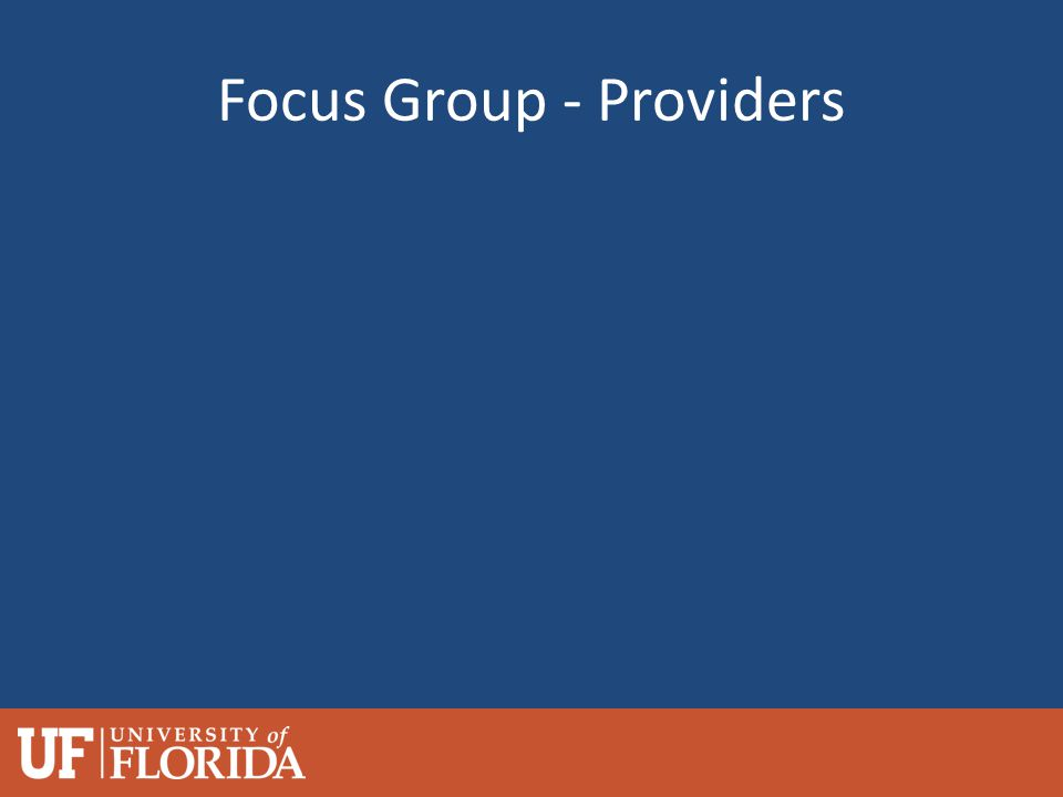 Focus Group - Providers