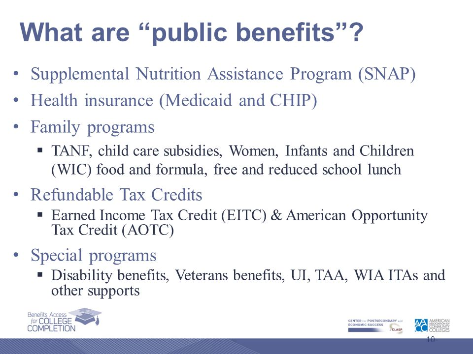 What are public benefits .