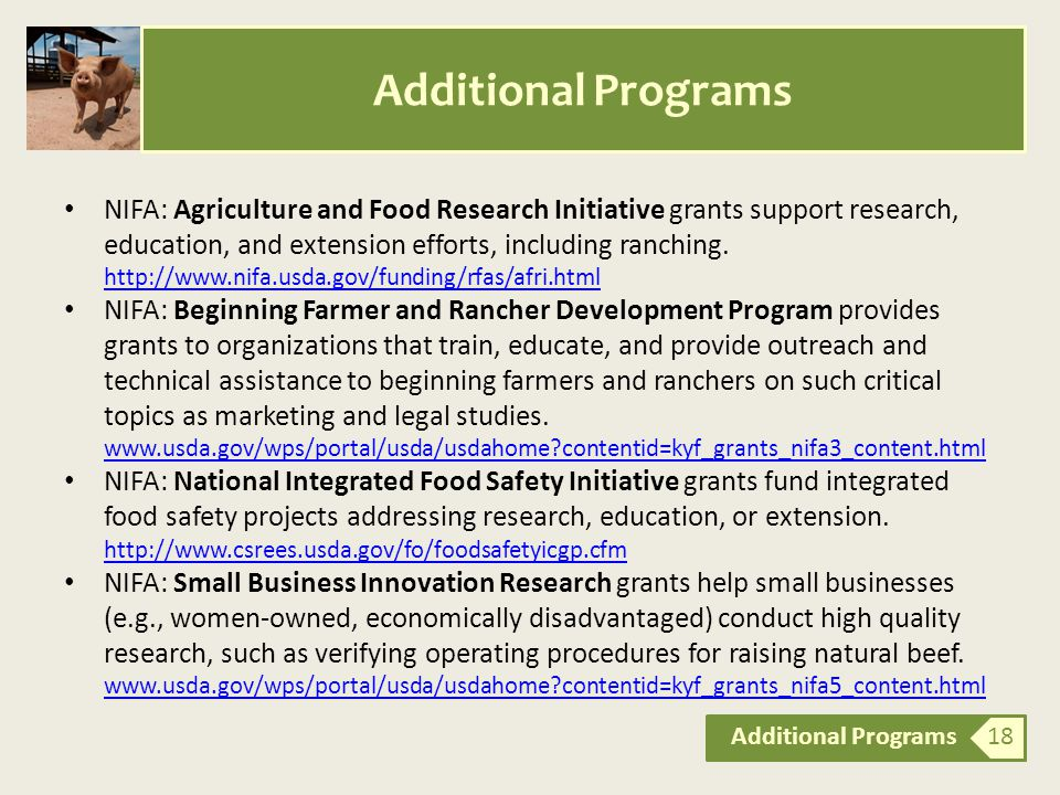 NIFA: Agriculture and Food Research Initiative grants support research, education, and extension efforts, including ranching.