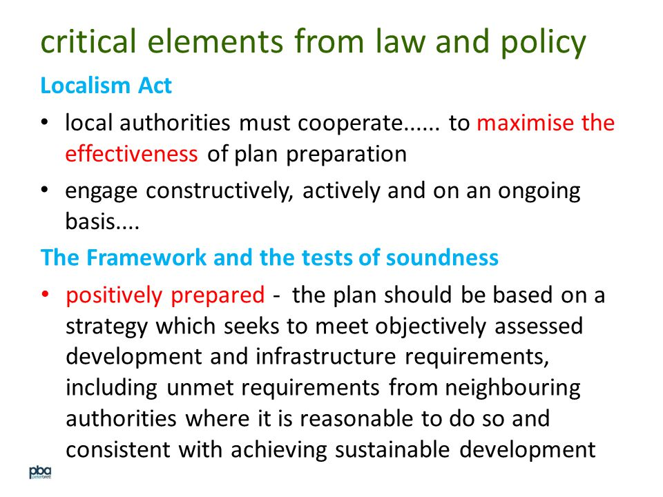 critical elements from law and policy Localism Act local authorities must cooperate......