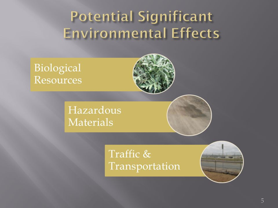 Biological Resources Hazardous Materials Traffic & Transportation 5