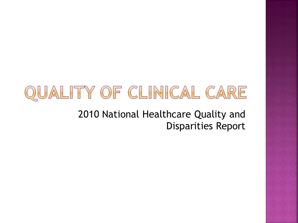 2010 National Healthcare Quality and Disparities Report
