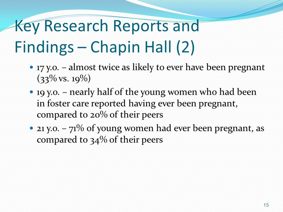 Key Research Reports and Findings – Chapin Hall (2) 17 y.o.