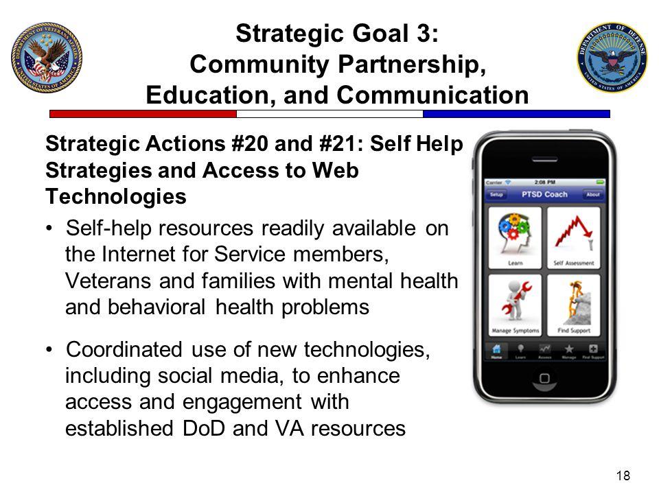 Strategic Goal 3: Community Partnership, Education, and Communication Strategic Actions #20 and #21: Self Help Strategies and Access to Web Technologi