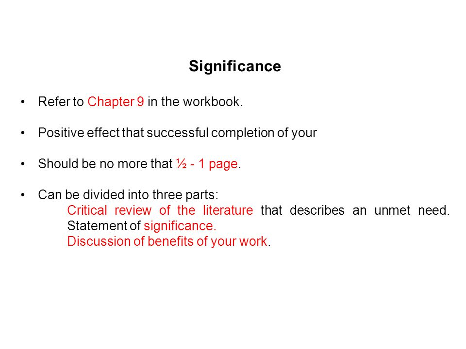 Significance Refer to Chapter 9 in the workbook.