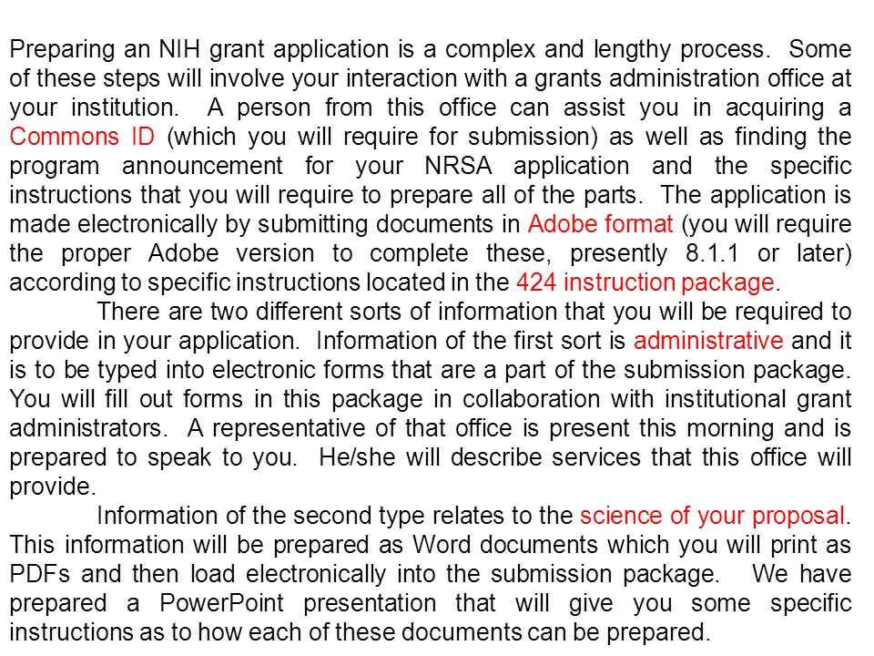 Preparing an NIH grant application is a complex and lengthy process.