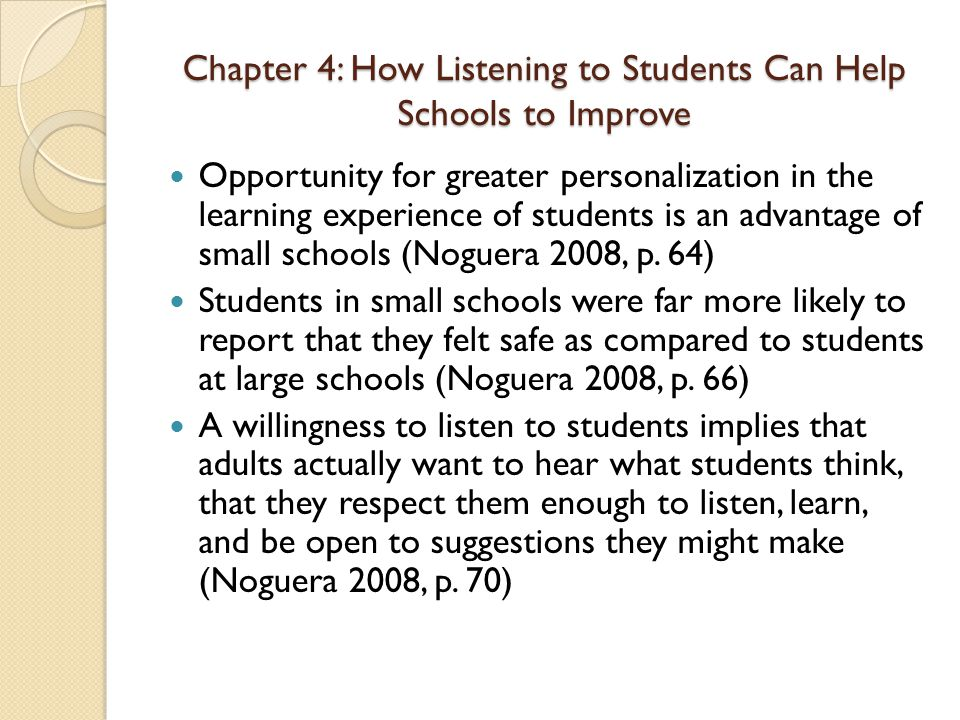 Chapter 4: How Listening to Students Can Help Schools to Improve Opportunity for greater personalization in the learning experience of students is an