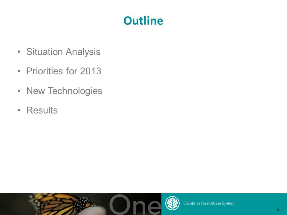Outline Situation Analysis Priorities for 2013 New Technologies Results 2