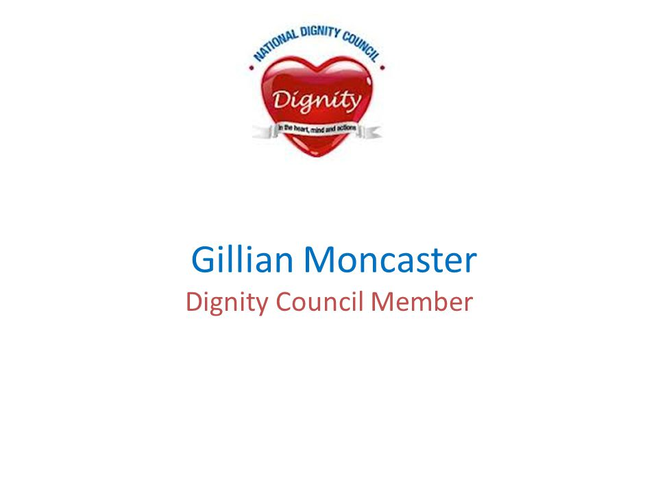Gillian Moncaster Dignity Council Member