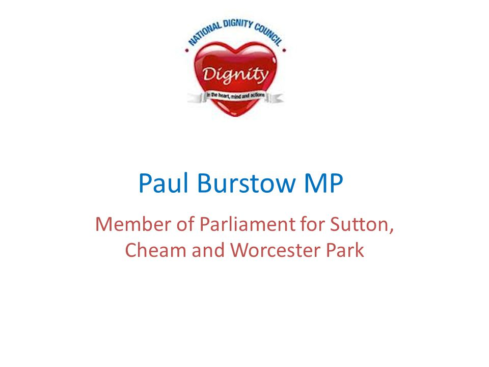 Paul Burstow MP Member of Parliament for Sutton, Cheam and Worcester Park