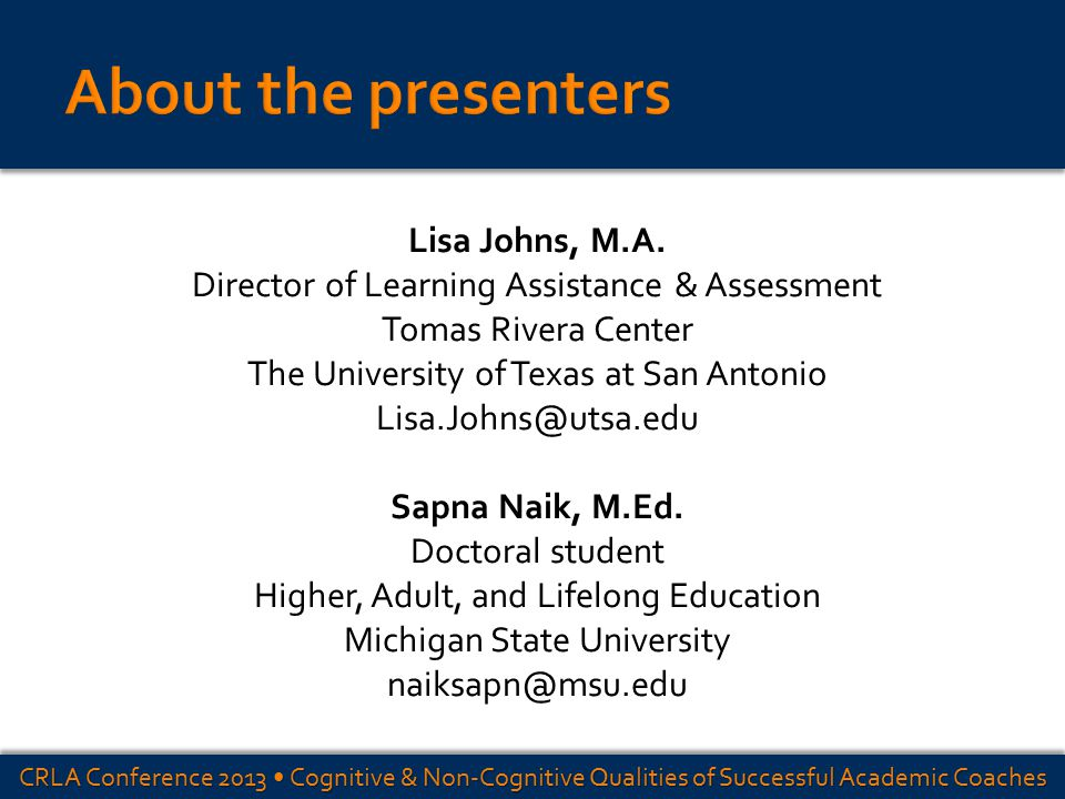  Interview  1 Hour  Round Robin style  Written responses to How do you describe your approach to student learning/development?  5-7 minute presentation on a topic relevant to the student population (Graduate or Undergraduate)  Questions from candidates are encouraged at the end of the meeting