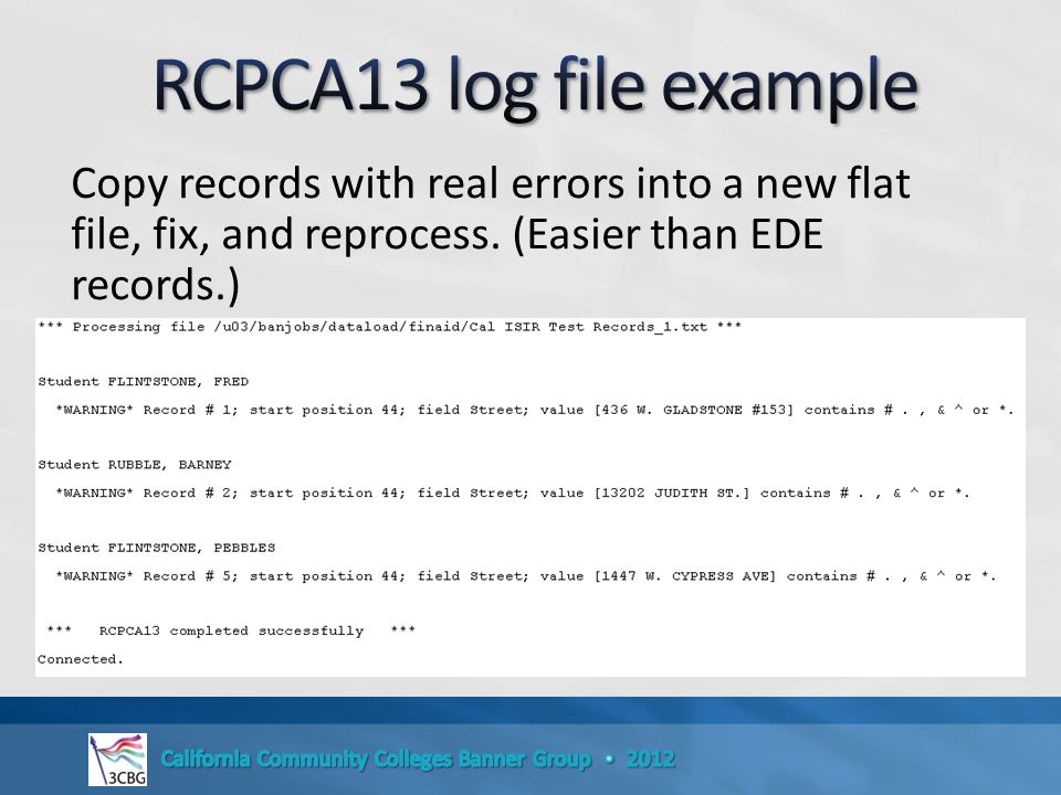 Copy records with real errors into a new flat file, fix, and reprocess. (Easier than EDE records.)