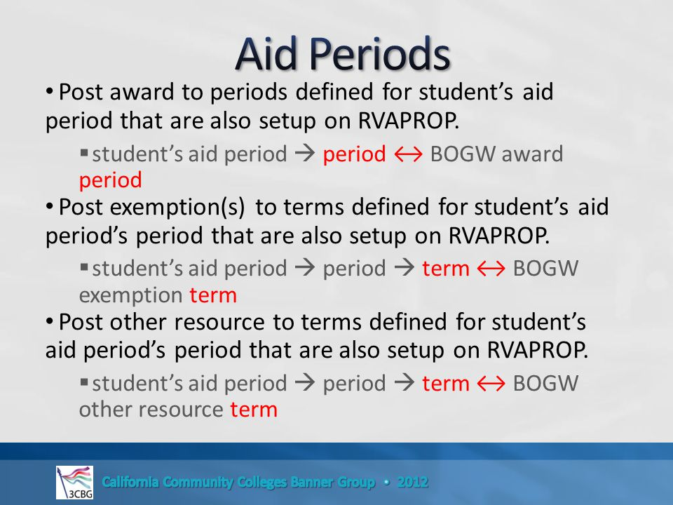 Post award to periods defined for student's aid period that are also setup on RVAPROP.