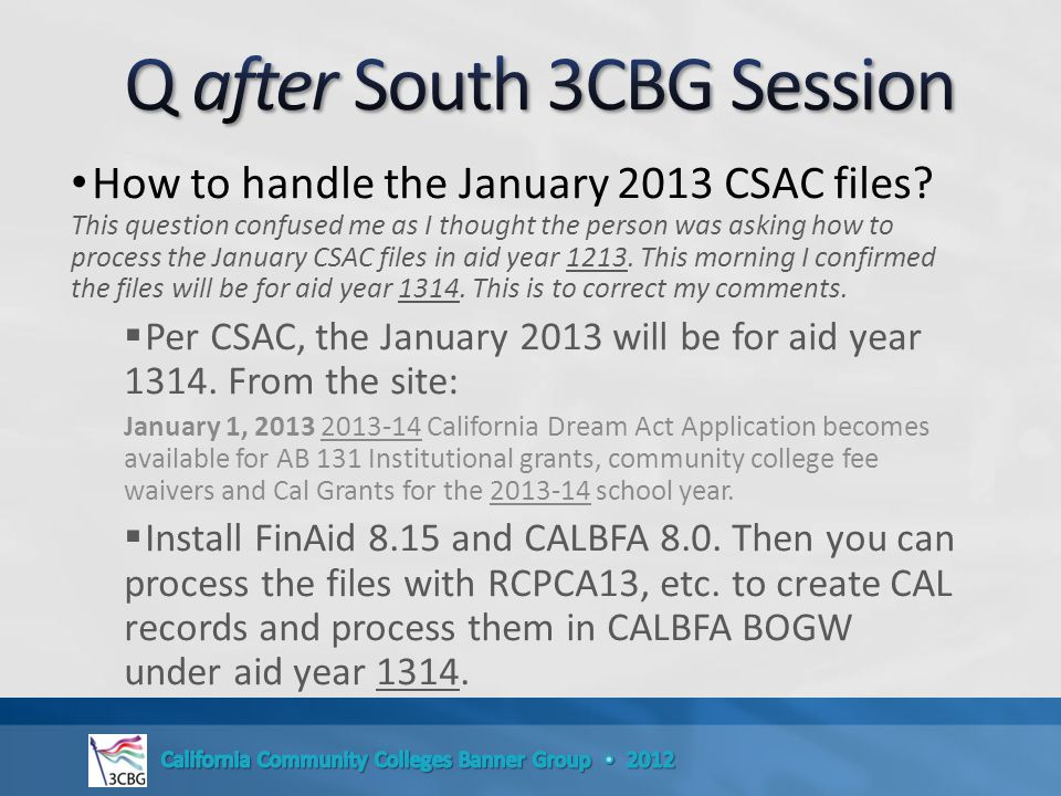 How to handle the January 2013 CSAC files.