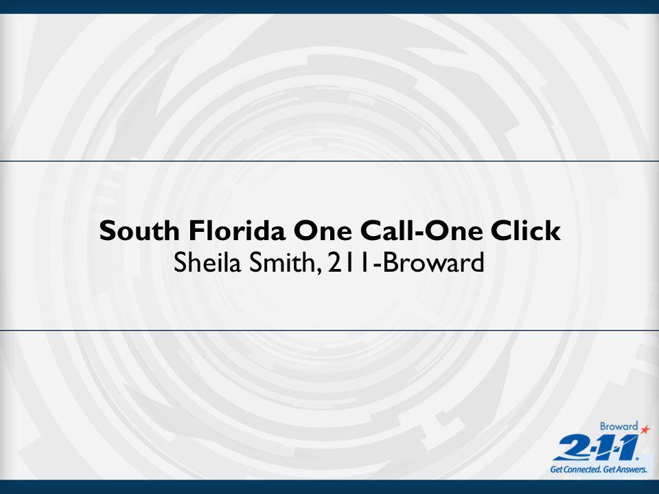 South Florida One Call-One Click Sheila Smith, 211-Broward